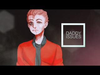 daddy issues. | nathan prescott