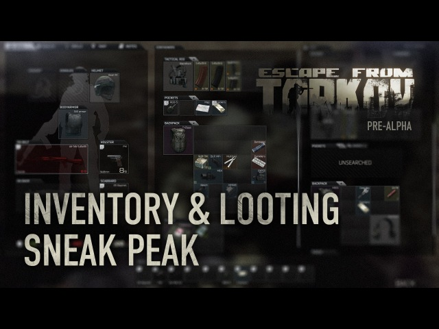 Escape from Tarkov Inventory Looting Sneak Peek