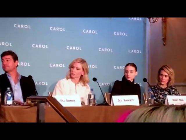 Carol press conference with director Todd Haynes , writer Phyllis Nagy , Cate Blanchett