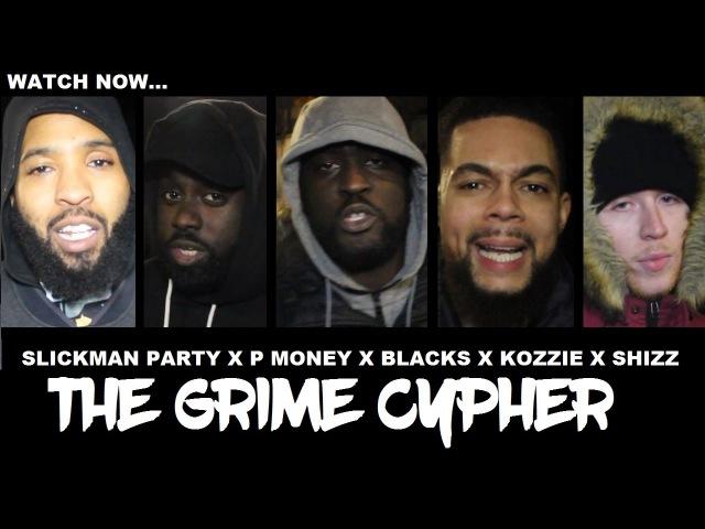 Slickman, P Money, Blacks, Kozzie, Shizz McNaughty - The Cypher   Grime Report Tv