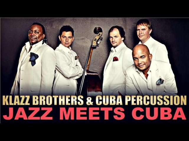 Klazz Brothers Cuba Percussion Jazz meets Cuba - JazzOpen Stuttgart 2005