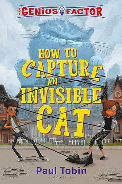 Paul Tobin - How to Capture an Invisible Cat