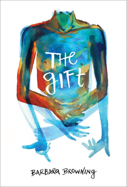 Barbara Browning - The Gift (retail)