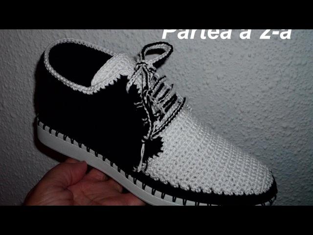 Pantofi crosetati de barbati Partea II