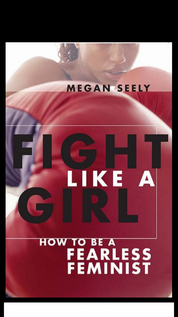 Fight Like a Girl How to be a Fearless