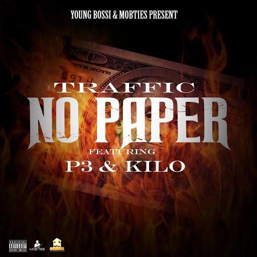 Traffic альбом NO PAPER (feat. P3 & Kilo)