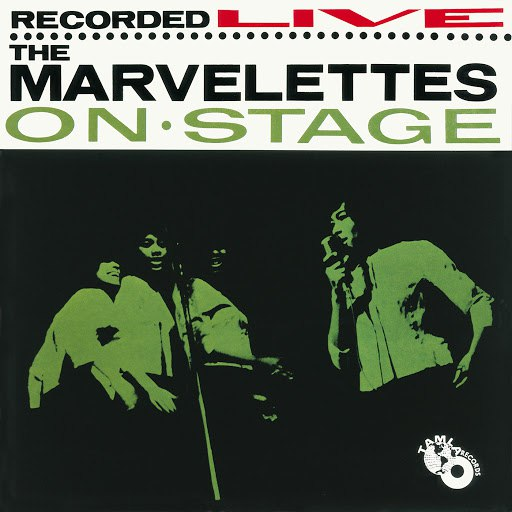 The Marvelettes альбом The Marvelettes Recorded Live On Stage