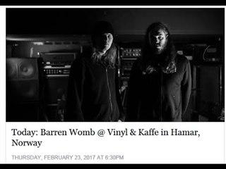 Barren Womb - Live at Vinyl & Kaffe, Hamar, Norway,