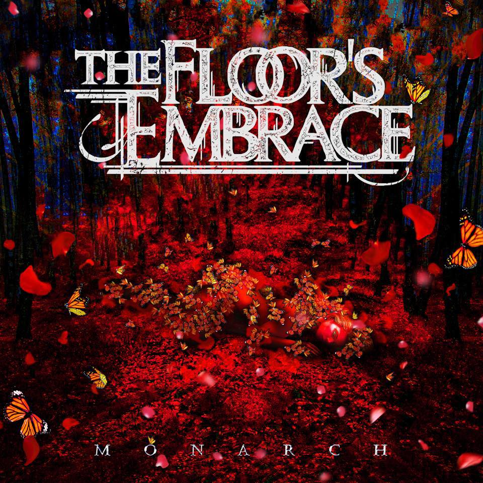 The Floor's Embrace - Monarch [EP] (2018)
