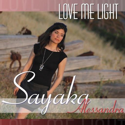SAYAKA альбом Love Me Light