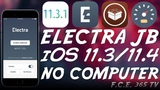 iOS 11.3.x11.4 Beta11.2.x ELECTRA JAILBREAK WITH BETTER SUCCESS RATE (NO PC)