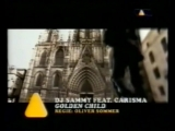 DJ Sammy Feat. Carisma Golden Child 1997 (Viva TV)
