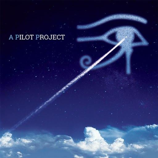 pilot альбом A Pilot Project: A Return to the Alan Parsons Project