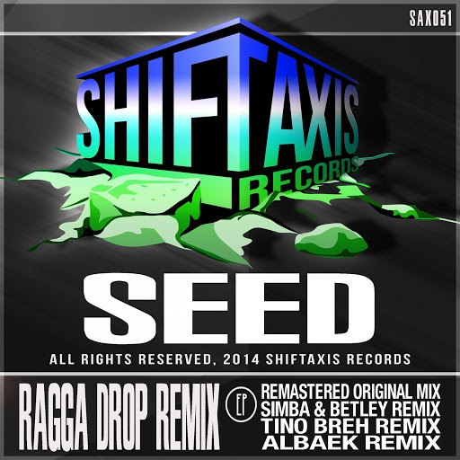 Seed альбом Ragga Drop Remix EP