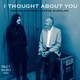 Romina Capitani, Steve Rudolph - I Thought About You
