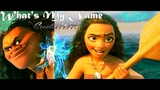 NEW ERA Moana Feat Maui - What's My Name (Legal Tribute) FULL AMV Creator Edition #secondcoming