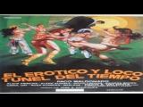 El erotico y loco tunel del tiempo -Jose A. Rodriguez -1983 - Paco Maldonado, Alicia Pr