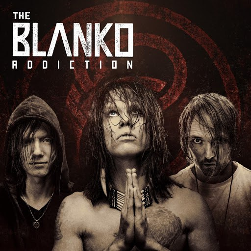 The Blanko альбом Addiction