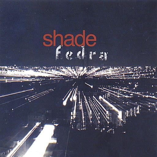Shade альбом Fedra
