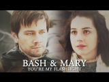 Mary and Bash And then I saw you Reign