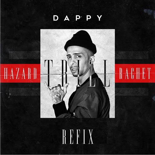 Dappy альбом Trill [Refix]