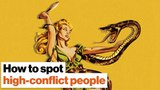 How to spot high-conflict people before its too late Bill Eddy