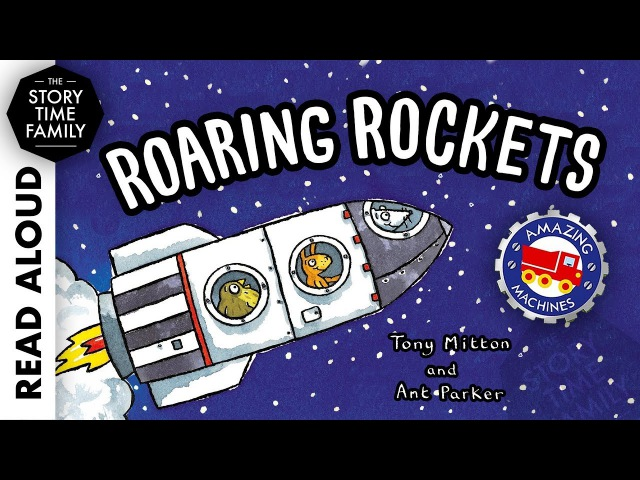 Roaring Rockets by Tony Mitton Read Aloud Stories for Kids