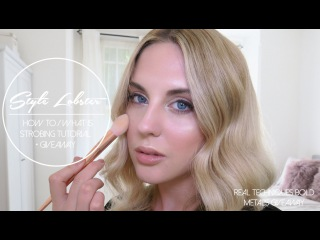 How To: Strobing Makeup Tutorial || Style Lobster
