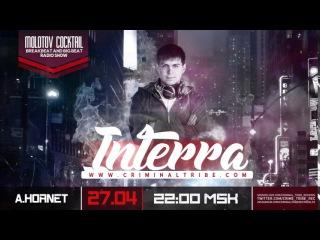 Molotov Cocktail #043 - Interra [RUS] guest breakbeat mix