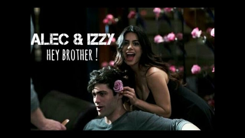 Alec Izzy || Hey brother !