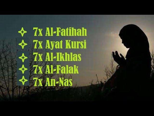 7x Al-Fatihah, 7x Ayat Kursi, 7x Al-Ikhlas, 7x Al-Falak, 7x An-Nas | Muzammil Hasballah