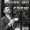 NOIZE MC   CREW