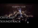 Middle Earth: Shadow Of War - Fires Of War OST (Official Soundtrack)