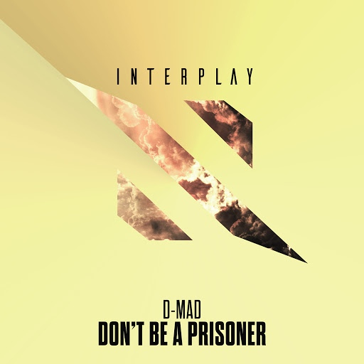 D-Mad альбом Don't Be A Prisoner