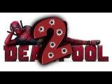 Моя теория о Deadpool 2
