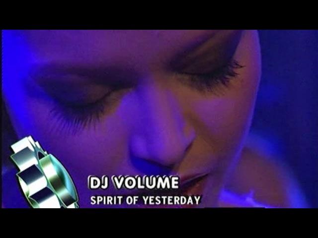 DJ Volume - The Spirit Of Yesterday (Live @ Club Rotation 08.11.03)
