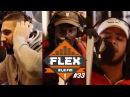 FleX FM - FLEXclusive Cypher 33 (Mortel, Ajé, K.O.D)