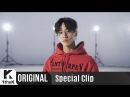 Special Clip LEEGIKWANG 이기광 What You Like