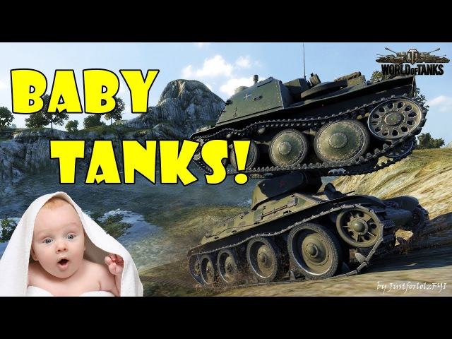 World of Tanks - Funny Moments | BABY TANKS!