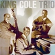 The King Cole Trio - Just You, Just Me (Alternate Take)