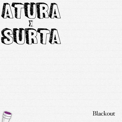 Blackout альбом Atura X Surta