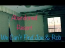 Exploring Abandoned Colony Beach Resort with UGUE Can't Find Joe And Rob