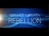 Van Der Karsten - Rebellion (Offical Video)