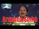 Arunima sinha-on the top of the world real story of Arunima sinha testimony of Arunima sinha