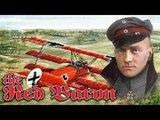 Красный Барон - Манфред фон Рихтгофен The Red Baron - Manfred von Richthofen