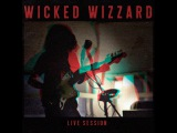 Wicked Wizzard - Live Session 2018