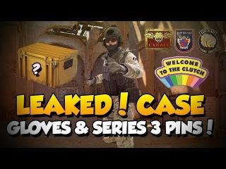 CS:GO - NEW CASE LEAKED! GLOVES & SERIES 3 PINS