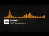 Progressive House - Puppet - Scribble (feat. The Eden Project)