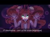 JT Machinima - Join us for a bite Nightcore