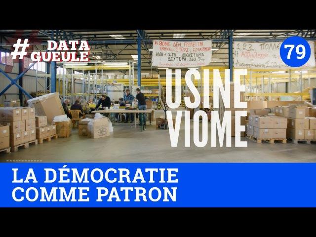 La démocratie comme patron DATAGUEULE 79